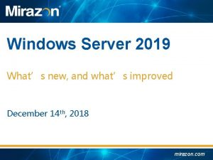 Windows Server 2019 Whats new and whats improved
