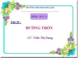 TRNG THCS HONG QU HNH HC 6 Tit