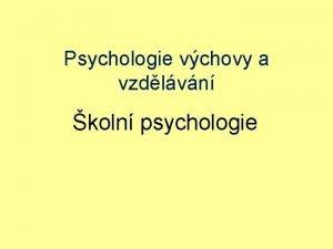 Psychologie vchovy a vzdlvn koln psychologie Literatura FONTANA