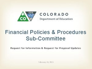 Financial Policies Procedures SubCommittee Request for Information Request