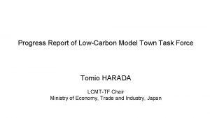 Progress Report of LowCarbon Model Town Task Force