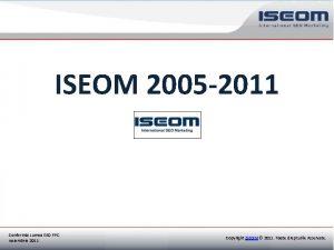 ISEOM 2005 2011 Conferinta Lumea SEO PPC Copyright