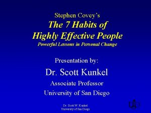 Stephen Coveys The 7 Habits of Highly Effective
