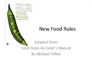 New Food Rules Adapted from Food Rules An