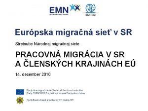 Eurpska migran sie v SR Stretnutie Nrodnej migranej