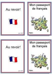 Au revoir juin 2007 Mon passeport de franais