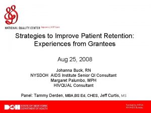 Strategies to Improve Patient Retention Experiences from Grantees