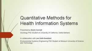 Quantitative Methods for Health Information Systems Presented by