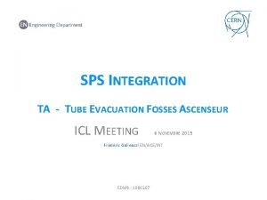 SPS INTEGRATION TA TUBE EVACUATION FOSSES ASCENSEUR ICL