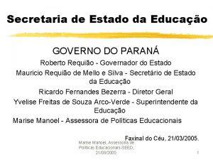 Secretaria de Estado da Educao GOVERNO DO PARAN