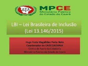 LBI Lei Brasileira de Incluso Lei 13 1462015