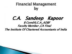 Financial Management by C A Sandeep Kapoor B