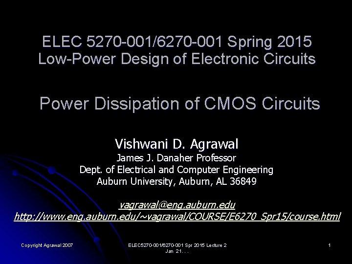 ELEC 5270 0016270 001 Spring 2015 LowPower Design