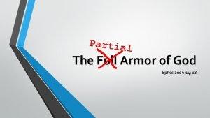Partial The Full Armor of God Ephesians 6