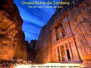 Orasul Petra din Iordania Una din cele 7