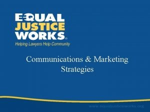 Communications Marketing Strategies Communications Marketing Strategies Peggy Hubble