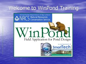 Welcome to Win Pond Training History of Win