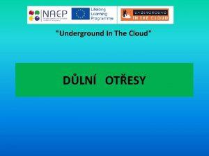 Underground In The Cloud DLN OTESY Underground In