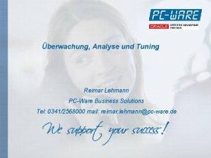 berwachung Analyse und Tuning Reimar Lehmann PCWare Business