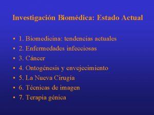 Investigacin Biomdica Estado Actual 1 Biomedicina tendencias actuales