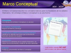 Marco Conceptual El Marco conceptual describe los conceptos
