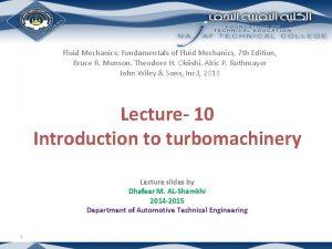 Fluid Mechanics Fundamentals of Fluid Mechanics 7 th