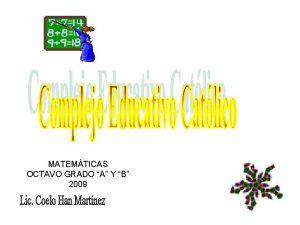 MATEMTICAS OCTAVO GRADO A Y B 2009 TRINOMIO