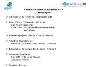Conseil SFR Mardi 24 novembre 2015 Ordre du