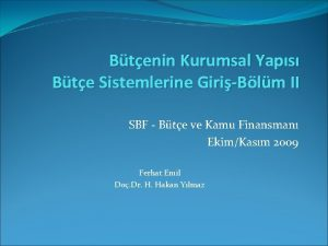 Btenin Kurumsal Yaps Bte Sistemlerine GiriBlm II SBF