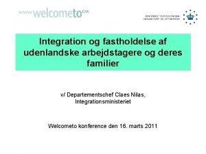 Integration og fastholdelse af udenlandske arbejdstagere og deres