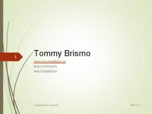 1 Tommy Brismo tommy brismotele 2 se Mob