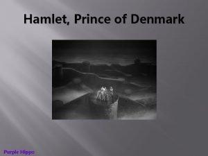 Hamlet Prince of Denmark Purple Hippo Hamlet Prince