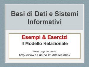 Basi di Dati e Sistemi Informativi Esempi Esercizi