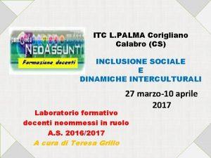 ITC L PALMA Corigliano Calabro CS INCLUSIONE SOCIALE