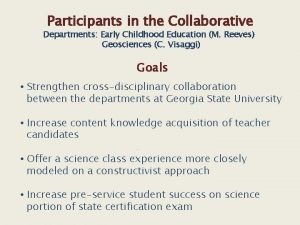 Participants in the Collaborative Departments Early Childhood Education