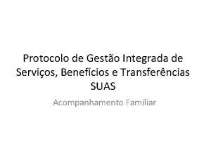 Protocolo de Gesto Integrada de Servios Benefcios e