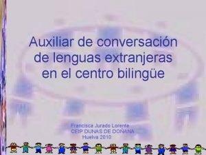 Auxiliar de conversacin de lenguas extranjeras en el
