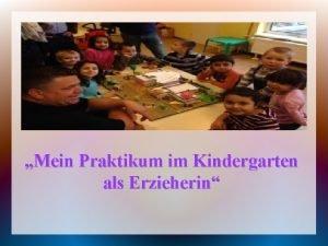 Mein Praktikum im Kindergarten als Erzieherin Das bin