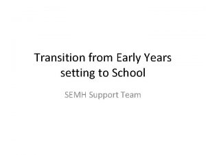 Transition from Early Years setting to School SEMH