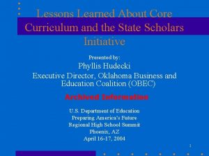 Lessons Learned About Core Curriculum and the State