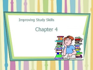 Improving Study Skills Chapter 4 Learning Styles Visual