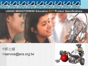 LEGO MINDSTORMS Education NXT Product Specifications serviceera org
