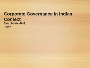 Corporate Governance in Indian Context Date 24 Mar2018