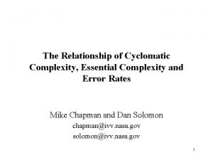 The Relationship of Cyclomatic Complexity Essential Complexity and