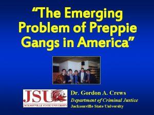The Emerging Problem of Preppie Gangs in America