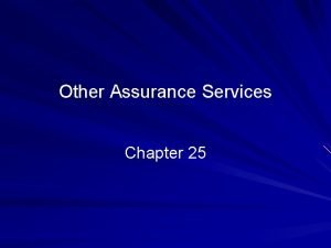 Other Assurance Services Chapter 25 2010 Prentice Hall
