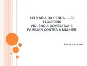 LEI MARIA DA PENHA LEI 11 3402006 VIOLNCIA