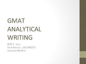 GMAT ANALYTICAL WRITING Dora Tel Wechat 18019780723 taojunwenxdf