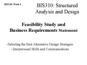 BIS 310 Week 4 BIS 310 Structured Analysis