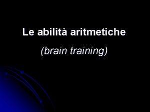 Le abilit aritmetiche brain training Per un periodo